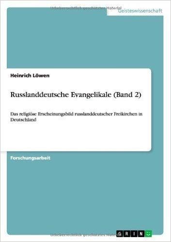 Russlanddeutsche Evangelikale (Band 2)