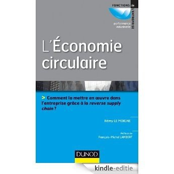 L'économie circulaire - Prix ACA BRUEL HEC : Prix ACA BRUEL HEC (Performance industrielle) (French Edition) [Kindle-editie]