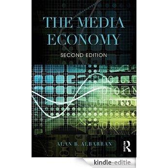 The Media Economy (Media Management and Economics Series) [Kindle-editie]
