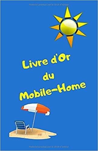 Livre d'or du mobile-home: livre d'or pour mobile-home/vacances/camping/bungalow/caravane