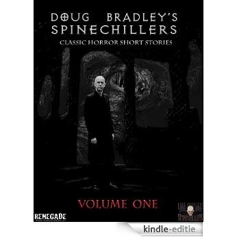 Doug Bradley's Spinechillers Vol 1 (English Edition) [Kindle-editie]