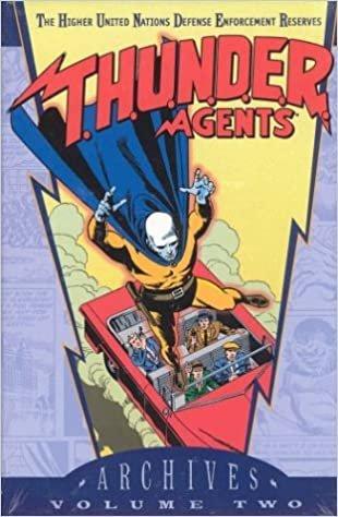 T.H.U.N.D.E.R. Agents Archives VOL 02 (Dc Archive Editions)