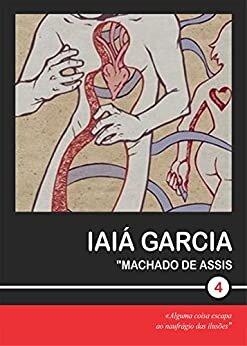 Iaiá Garcia (Machado de Assis Livro 4)