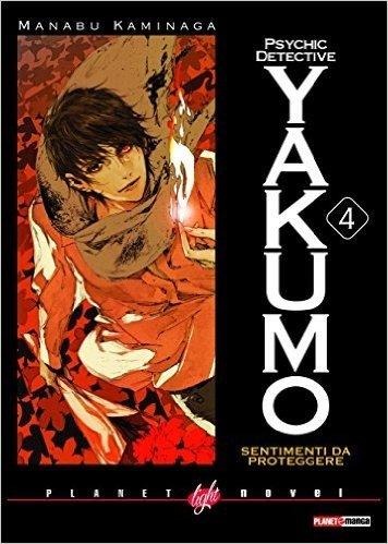 PSYCHIC DETECTIVE YAKUMO 4 SENTIMENTI DA PROTEGGERE