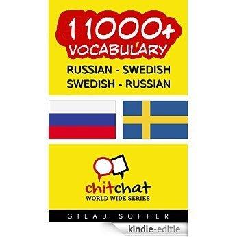 11000+ Russian - Swedish Swedish - Russian Vocabulary (ChitChat WorldWide) (Swedish Edition) [Kindle-editie]