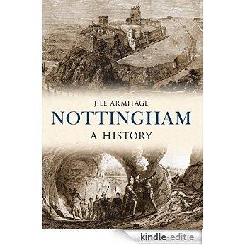 Nottingham: A History (English Edition) [Kindle-editie]