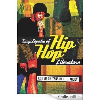 Encyclopedia of Hip Hop Literature [Kindle-editie]