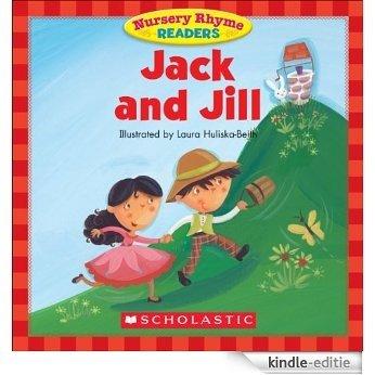 Nursery Rhyme Readers: Jack and Jill [Kindle-editie]