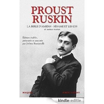Proust et Ruskin (Bouquins) [Kindle-editie]