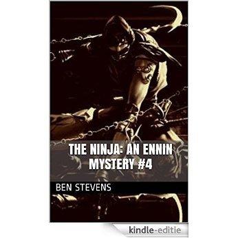 The Ninja: An Ennin Mystery #4 (English Edition) [Kindle-editie]