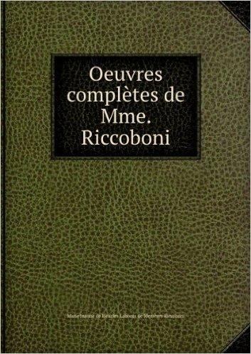 Oeuvres complÚtes de Mme. Riccoboni