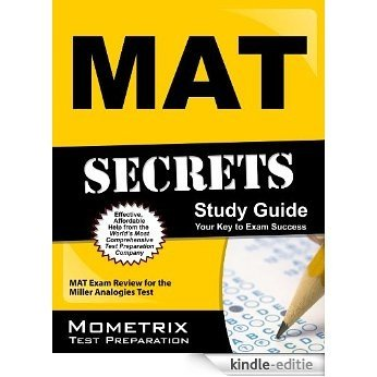 MAT Secrets Study Guide: MAT Exam Review for the Miller Analogies Test (English Edition) [Print Replica] [Kindle-editie]