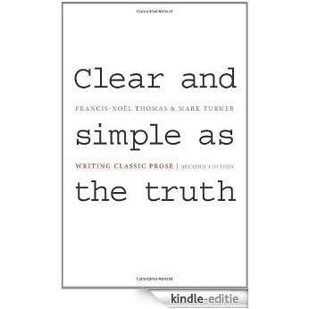 Clear and Simple as the Truth: Writing Classic Prose [Kindle-editie]