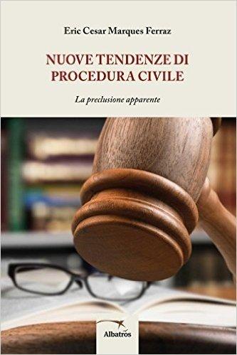Nuove tendenze di procedura civile. La procedura apparente
