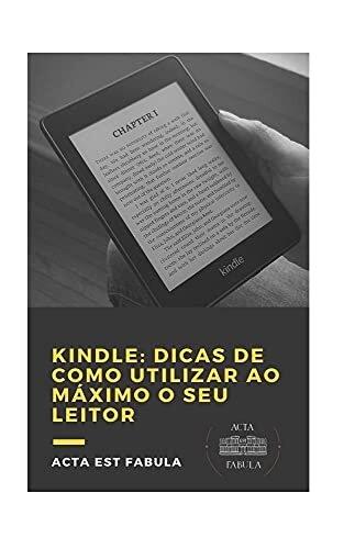 Kindle: dicas de como utilizar ao máximo o seu leitor: com índice ativo