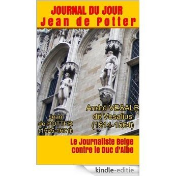 Journal de Jean de Potter - Dagboek van Jan de Potter [Kindle-editie]