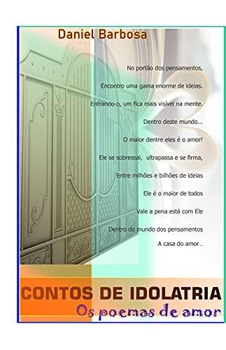 Contos de Idolatria: Os poemas de amor!