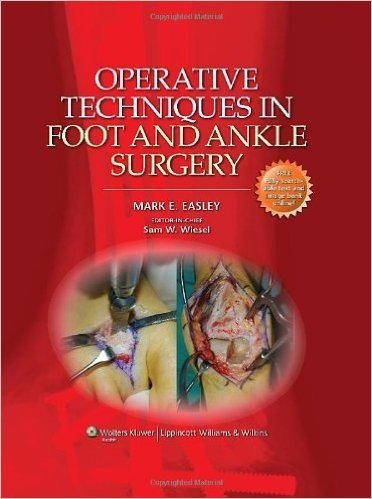 Operative Techniques in Foot and Ankle Surgery (Operative Techniques in Orthopaedic Surgery)
