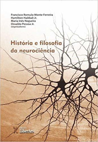 História e Filosofia da Neurociência