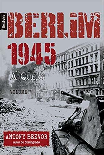 Berlim 1945: A Queda (Vol. 1 – edição de bolso)