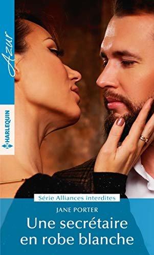 Une secrétaire en robe blanche (Alliances interdites t. 1) (French Edition)