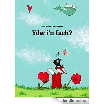 Ydw i'n fach?: Stori gyda lluniau gan Philipp Winterberg a Nadja Wichmann (Welsh Edition) [Kindle-editie]