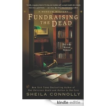Fundraising the Dead (A Museum Mystery) [Kindle-editie]