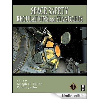 Space Safety Regulations and Standards [Kindle-editie]