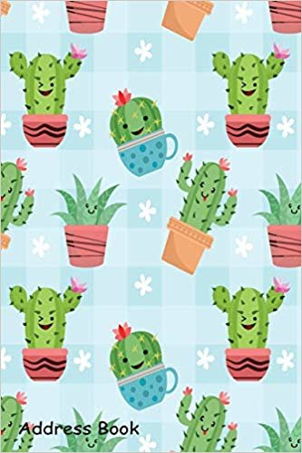Address Book: For Contacts, Addresses, Phone, Email, Note,Emergency Contacts,Alphabetical Index With Cute cactus in pots