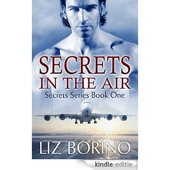 Secrets in the Air (Secrets Series Book 1) (English Edition) [Kindle-editie]