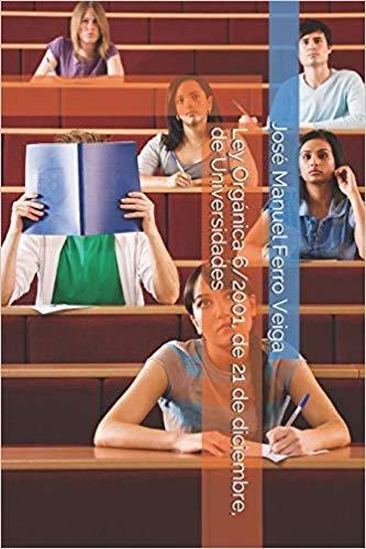 Ley Orgánica 6/2001, de 21 de diciembre, de Universidades