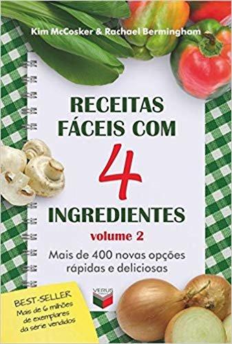 Receitas fáceis com 4 ingredientes (Vol. 2)