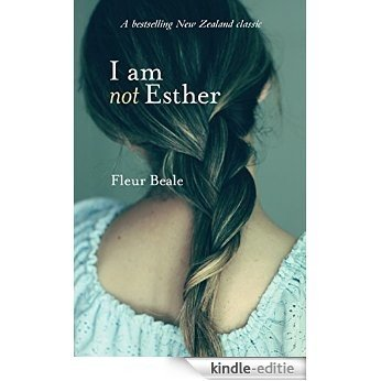 I Am Not Esther [Kindle-editie]