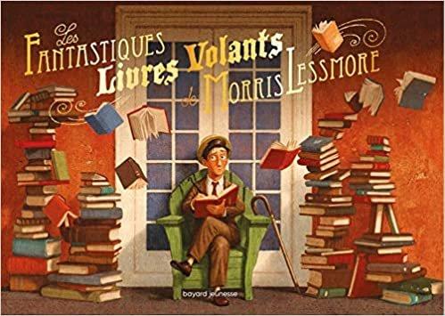 Les fantastiques livres volants de Morris Lessmore (Albums)