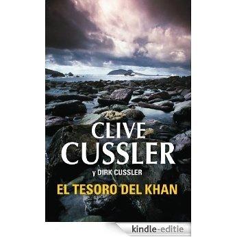 El tesoro del Khan (Dirk Pitt 19) [Kindle-editie]
