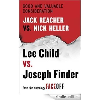 Good and Valuable Consideration: Jack Reacher vs. Nick Heller (English Edition) [Kindle-editie]