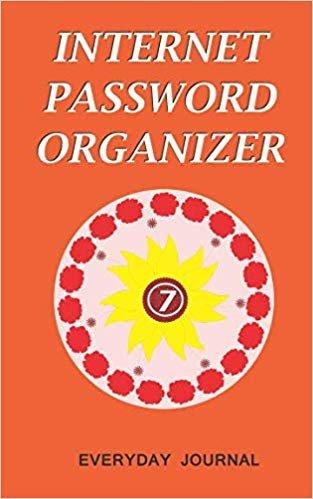 Internet Password Organizer 7: Internet Password Organizer, Portable Password Organizer Internet Password Book, Password Journal, and Password Keeper ... Password (Internet Password Organizer Books)