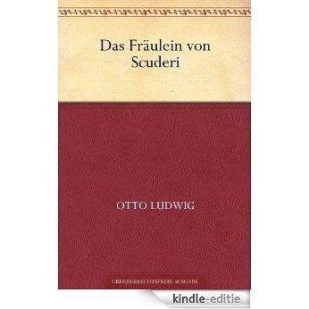 Das Fräulein von Scuderi (German Edition) [Kindle-editie]