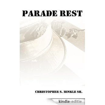 Parade Rest (English Edition) [Kindle-editie]