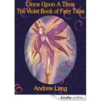 The Violet book of Fairy Tales (Illustrated) (English Edition) [Kindle-editie]