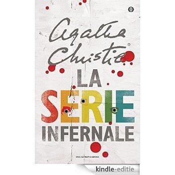 La serie infernale (Oscar scrittori moderni Vol. 1444) (Italian Edition) [Kindle-editie]