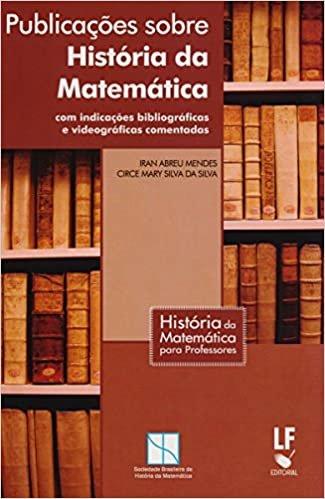 Publicações Sobre História da Matemática