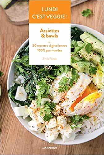 Lundi c'est veggie ! Assiettes & Bowls (Cuisine)