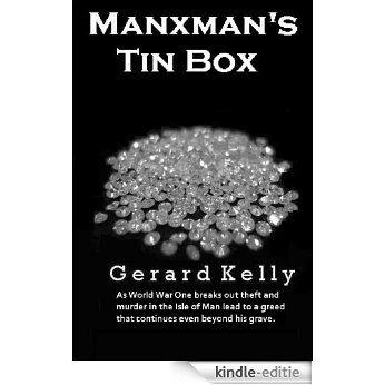 Manxman's Tin Box (Manx Trilogy Book 2) (English Edition) [Kindle-editie]