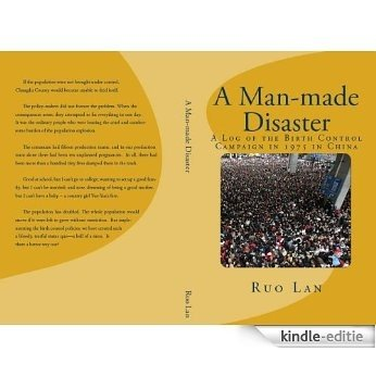 A Man-made Disaster: A Log of the Birth Control Campaign in 1975 in China (English Edition) [Kindle-editie]