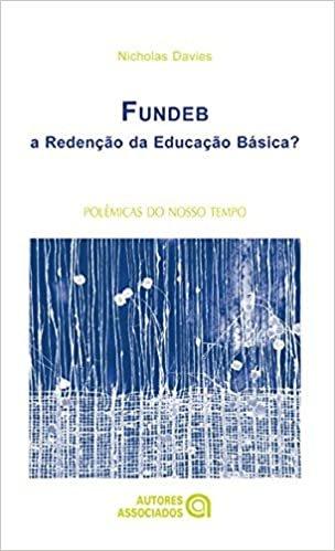 FUNDEB: a Redenção da Educação Básica?