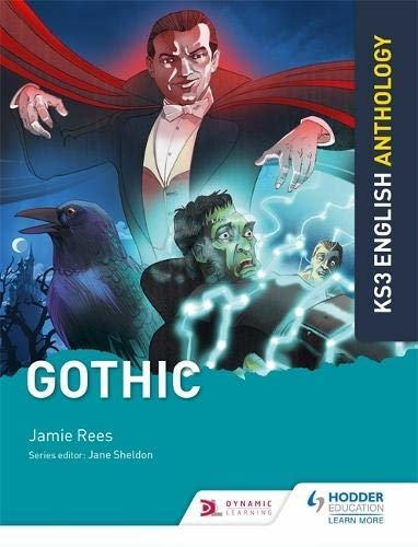 Key Stage 3 English Anthology: Gothic (English Edition)