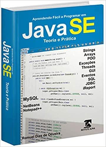 Programação Java SE 8 Para Iniciantes - Teoria e Prática - Crie um Controle de Estoque em Java