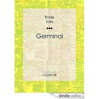 Germinal (French Edition) [Kindle-editie]
