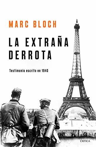 La extraña derrota: Testimonio escrito en 1940